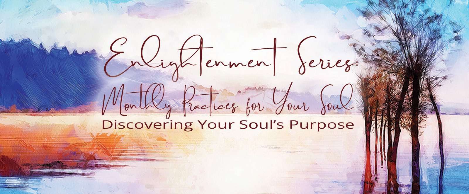 Enlightenment Series: Monthly Practices for the Soul | Edgar