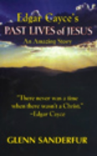 edgar-cayce-past-lives-of-jesus.jpg