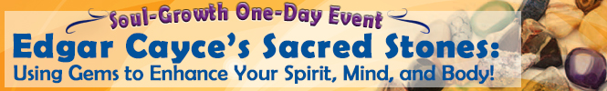 banner- Edgar Cayce's Sacred Stones