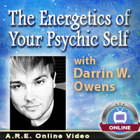 The Energetics of Your Psychic Self