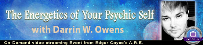 The Energetics of Your Psychic Selfl