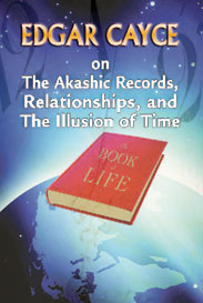 Edgar Cayce on the Akashic Records 2012
