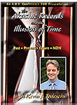 Akashic Records and Illusion  of Time-dvd