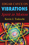 Edgar Cayce on Vibrations 90px