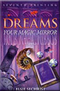 DreamsYour Magic Mirror by Elsie Sechrist